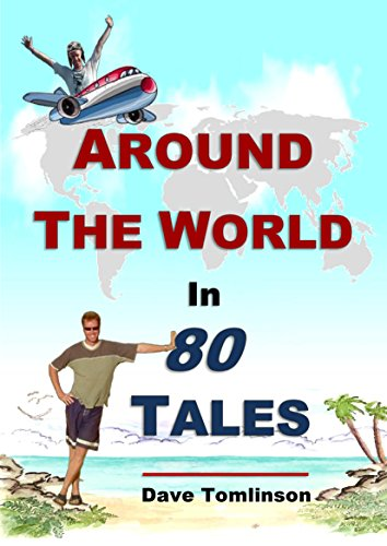 free kindle book Around the World in 80 Tales: A fascinating short story collection of backpacking adventures and budget travel memoirs.