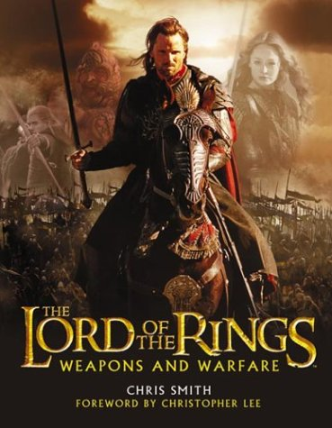 The Return of the King Weapons and Warfare (The Lord of the Rings) por Chris Smith