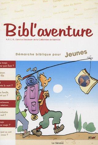 Bibl'aventure : Démarche biblique pour jeunes par APCR