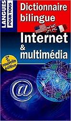 Internet et multimedia : Dictionnaire bilingue