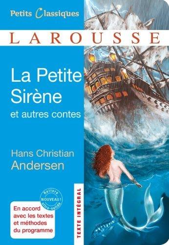 La Petite Sirène et autres contes by Hans Christian Andersen (2012-02-08)