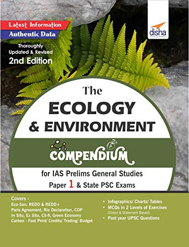 The Ecology & Environment Compendium for IAS Prelims General Studies Paper 1 & State PSC Exams