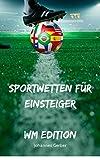 Sportwetten für Einsteiger - WM Edition