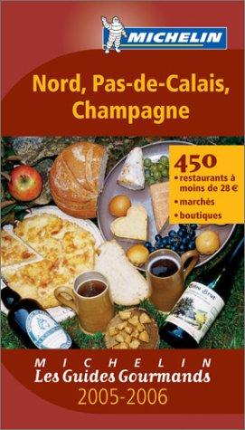 Les Guides Gourmands : Nord - Pas-de-Calais - Champagne