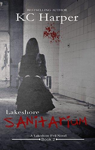 lakeshore-sanitarium-the-lakeshore-evil-book-2