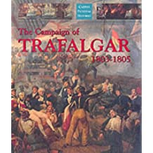 The Campaign of Trafalgar 1803-1805 (Caxton pictorial histories)