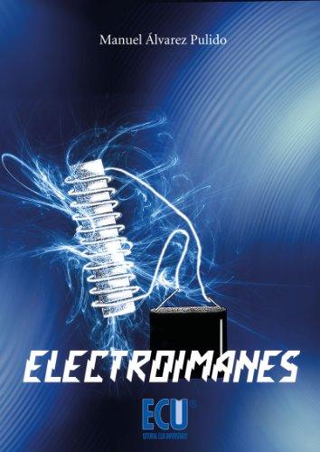 Electroimanes por Manuel Álvarez Pulido