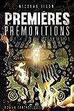 ALEX REY, PREMIERES PREMONITIONS