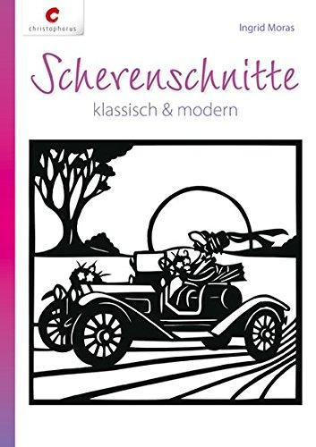 Scherenschnitte: klassisch & modern
