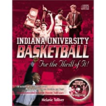 Indiana University Basketball: For the Thrill of It! with CD (Audio)