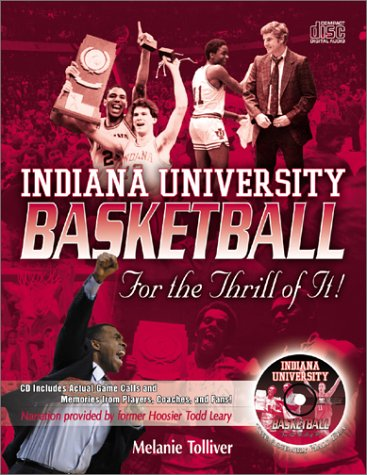Indiana University Basketball: For the Thrill of It! por Melanie Tolliver