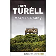 Mord in Rodby: Krimi (Der namenlose Journalist 2)