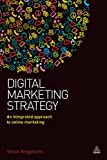 Digital Marketing Strategy: An Integrated Approach to Online Marketing (English Edition)