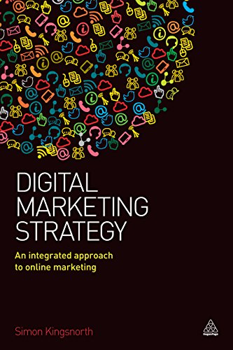 Digital Marketing Strategy: An Integrated Approach to Online Marketing (English Edition) de [