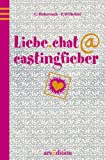 Liebe.Chat at Castingfieber - Charlotte Habersack