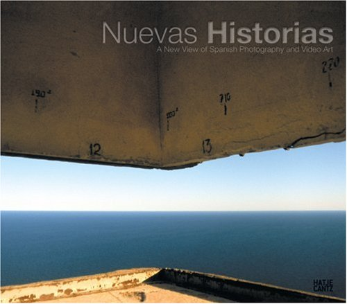 nuevas-historias-a-new-view-of-spanish-photography-and-video-art