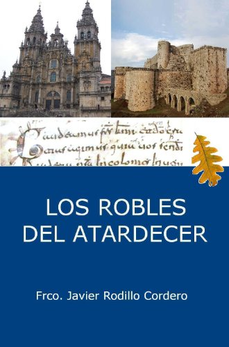 LOS ROBLES DEL ATARDECER