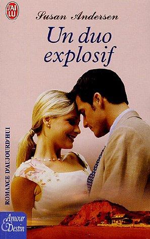 Un duo explosif par Susan Andersen