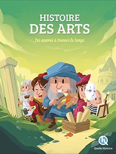 Histoire des Arts: Les oeuvres à travers le temps