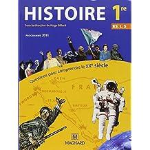 Histoire 1re ES, L, S Questions pour comprendre le XXe siècle : Programme 2011