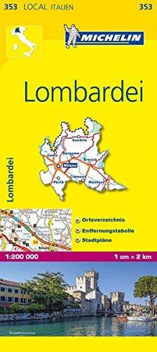Michelin Lombardei: Straßen- und Tourismuskarte 1:200.000 (MICHELIN Localkarten, Band 353)