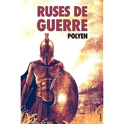 Ruses de Guerre : (Version Intégrale - Huit Livres)