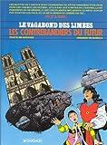 Image of Le Vagabond des Limbes, tome 18 : Les Contrebandiers du futur