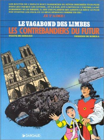 Le Vagabond des Limbes, tome 18 : Les Contrebandiers du futur