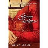 Green Darkness by Anya Seton (2007-06-28)