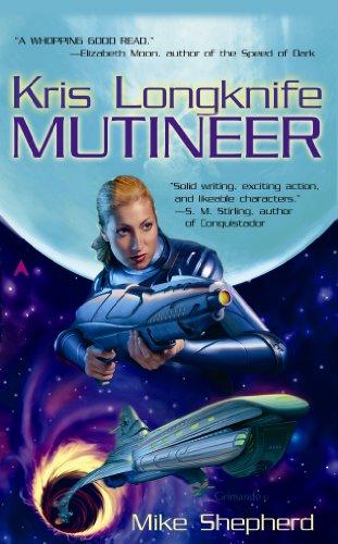 Kris Longknife: Mutineer (Kris Longknife Series)
