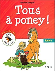 Tous à poney ! tome 1