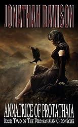 Annatrice of Protathaia (The Protathaian Chronicles Book 2)