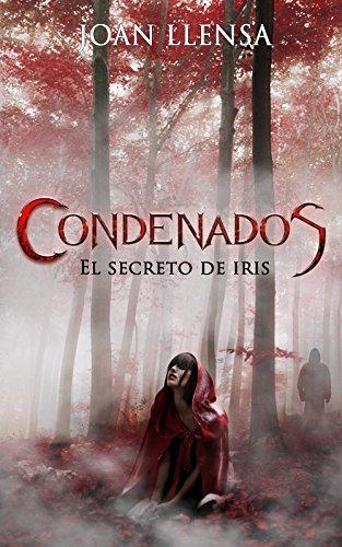 Portada condenados el secreto de iris
