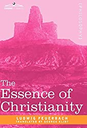 The Essence of Christianity (Cosimo Classics Philosophy) by Ludwig Feuerbach (2008-12-01)