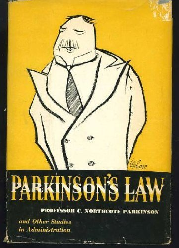 Parkinson's Law, and Other Studies in Administration by Cyril Northcote Parkinson (1957-10-01)