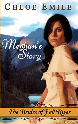 Meghan's Story (Brides of Fall River, Band 2) -