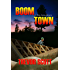 Boom Town: A Tony Caruso Mystery