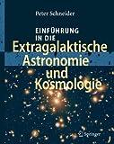 Einführung in die Extragalaktische Astronomie und Kosmologie