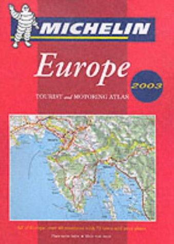 Michelin Tourist and Motoring Atlas Europe par Michelin