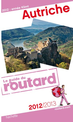 Guide du Routard Autriche 2012/2013 par Collectif