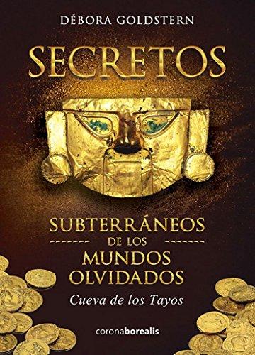 secretos-subterraneos-de-los-mundos-olvidados