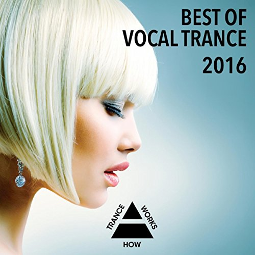 Best Of Vocal Trance 2016