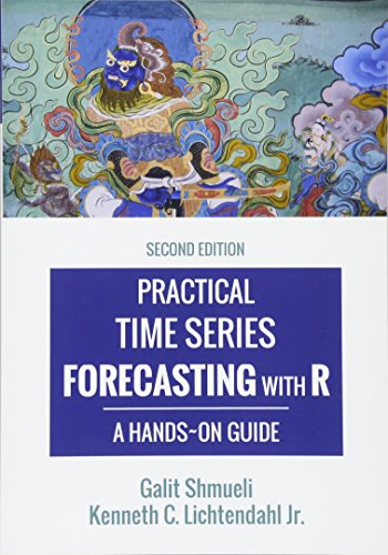 Practical Time Series Forecasting with R: A Hands-On Guide [2nd Edition] (Practical Analytics) por Galit Shmueli