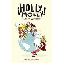 Holly Molly contra el mundo (Sin límites)