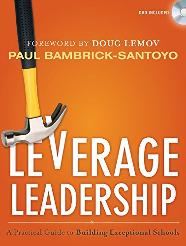 [Leverage Leadership: A Practical Guide to Building Exceptional Schools] (By: Paul Bambrick-Santoyo) [published: July, 2012]