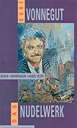 Das Nudelwerk: Reden, Reportagen, kurze Texte 1965-1980