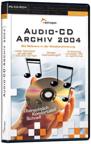 Audio-CD-Archiv, Edition 2004, 1 D-ROM Die Referenz in der Musikarchivierung. Für Windows 2000/XP