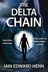 The Delta Chain by Iain Edward Henn (2011-10-15)