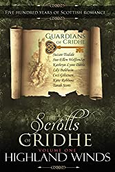 Highland Winds: Scrolls of Cridhe: Five Hundred Years of Scottish Romance (English Edition)
