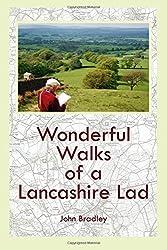 Wonderful Walks of a Lancashire Lad